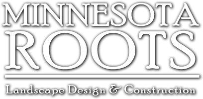 Minnesota Roots - Landscape Design and Constructions